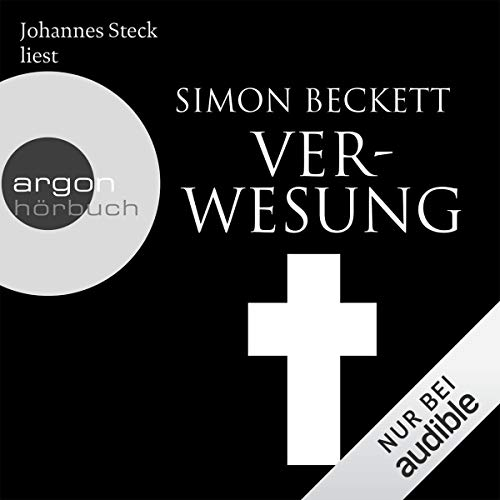 Verwesung     David Hunter 4              By:                                                                                                                                 Simon Beckett                               Narrated by:                                                                                                                                 Johannes Steck                      Length: 10 hrs and 25 mins     Not rated yet     Overall 0.0