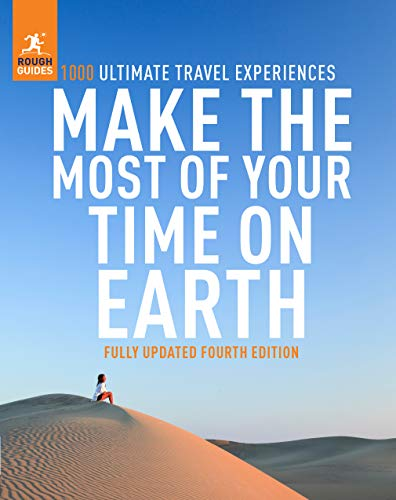 Rough Guides Make the Most of Your Time on Earth (Rough Guide Inspirational)