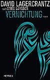 Vernichtung: Roman (Millennium, Band 6) - David Lagercrantz