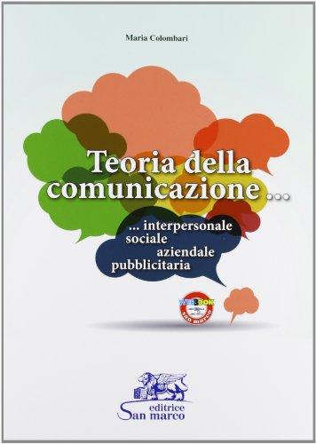 Teoria della comunicazione. Per gli Ist. tecnici e professionali. Con espansione online