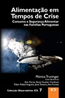 Alimentação em Tempos de Crise (Portuguese Edition)