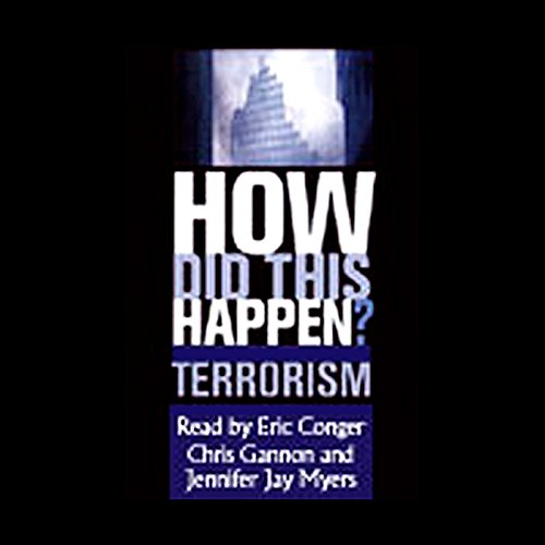 How Did This Happen? Terrorism and the New War audiobook cover art
