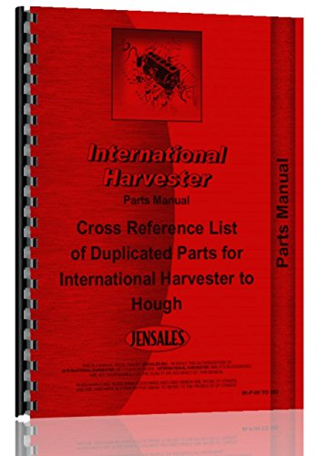 International Harvester All Hough to IHC Cross Reference Parts Manual