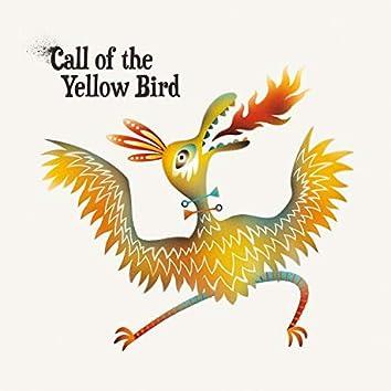 Call of the Yellow Bird