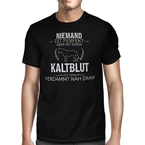 Fashionalarm Herren T-Shirt - Niemand ist perfekt - Kaltblut | Fun Lustig Hoodie Spruch Geschenk-Idee Pferd Reiten Reiter Reitsport, Schwarz 3XL