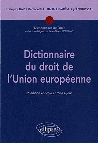 Dictionnaire du droit de l'Union Europééene