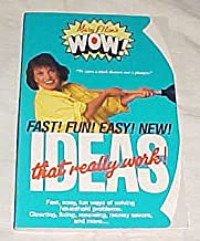 Mary Ellen's Wow! Ideas That Really Work! Fast Easy Fun Ways of Solving Household Problems. Cleaning, Fixing, Renewing, Money Savers.