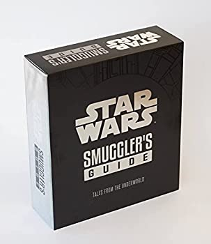 Star Wars  Smuggler s Guide  Deluxe Edition