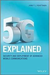5G Explained: Security and Deployment of Advanced Mobile Communications Kindle Edition