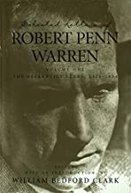 Selected Letters of Robert Penn Warren: The Apprentice Years 1924-1934 (Southern Literary Studies)