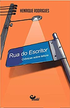 Rua do escritor por [Henrique Rodrigues]
