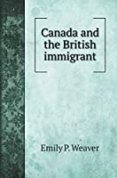 Canada and the British immigrant