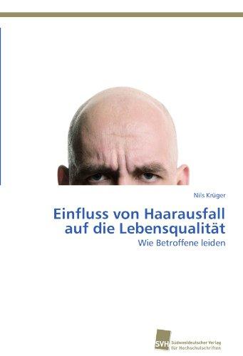Einfluss von Haarausfall auf die Lebensqualität: Wie Betroffene leiden