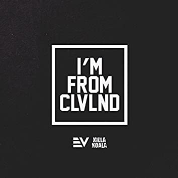 I'm From CLVLND