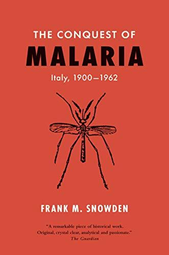 The Conquest of Malaria: Italy, 1900-1962