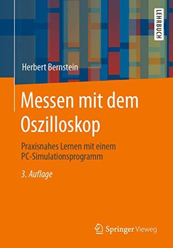Messen mit dem Oszilloskop: Praxisnahes Lernen mit einem PC-Simulationsprogramm