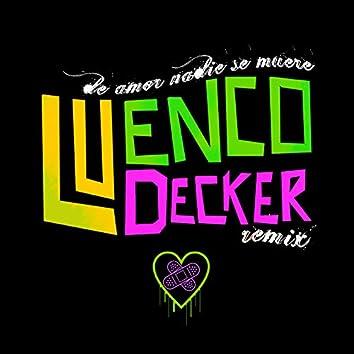 De Amor Nadie Se Muere (Remix)