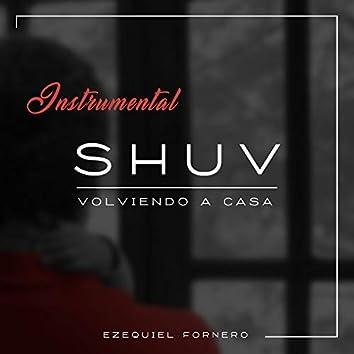 Shuv Volviendo a Casa (Instrumental)