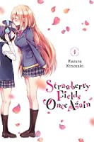 Strawberry Fields Once Again, Vol. 1 (Strawberry Fields Once Again, 1)