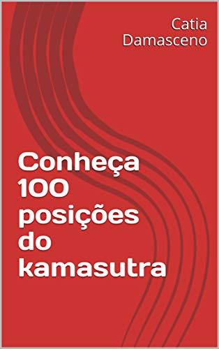 Conheça 100 posições do kamasutra