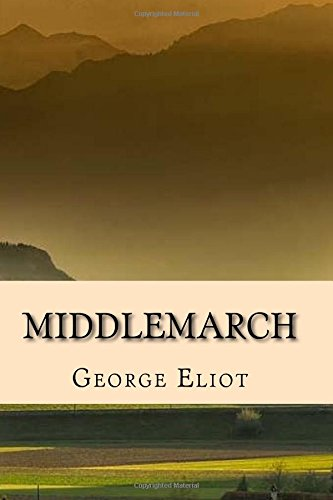 Middlemarch - Edicion Completa (Spanish) Edition