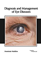 Diagnosis and Management of Eye Diseases