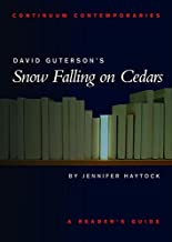 David Guterson's Snow Falling on Cedars (Continuum Contemporaries)