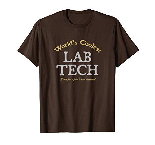 World's Coolest Lab Tech - funny laboratory week gift T-Shirt