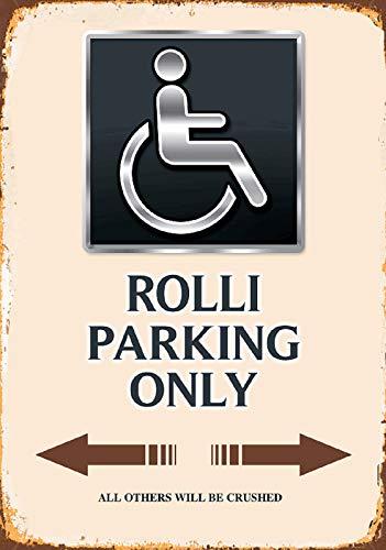 FS Rollstuhl Rolli Parking only beiges Blechschild Schild gewölbt Metal Sign 20 x 30 cm