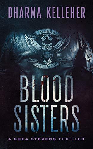 Blood Sisters (Shea Stevens Outlaw Biker Book 3) (English Edition)