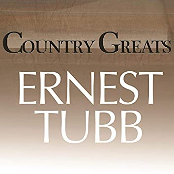 Country Greats - Ernest Tubb