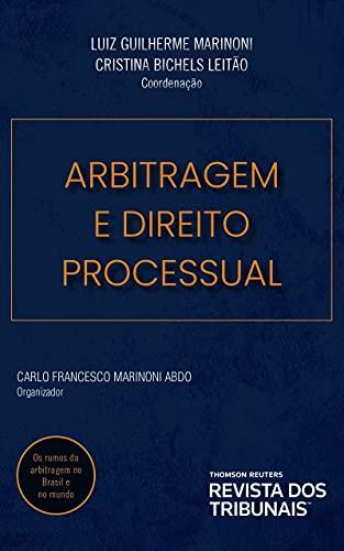 Arbitragem e Direito Processual