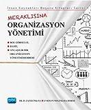 İnsan Kaynakları Başucu Kitapları Serisi - Meraklısına Organizasyon Yönetimi