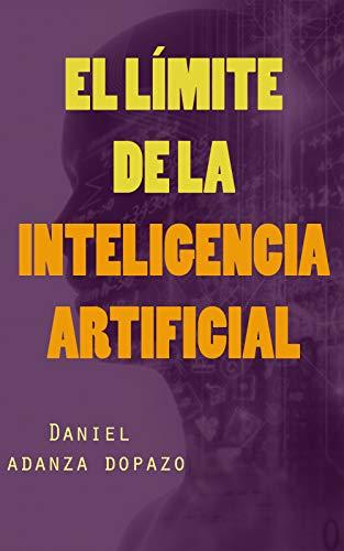 El límite de la inteligencia Artificial: Novela policía negra y de suspense, tecnothriller
