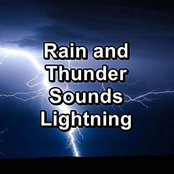 Rain and Thunder Sounds Lightning