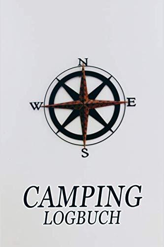 Camping Logbuch: Umfangreiches Camping Logbuch: Wohnwagen oder Zelten Reisetagebuch Camper Wohnmobil Reise Buch - Reisemobil Tagebuch Journal - Caravan Notizbuch