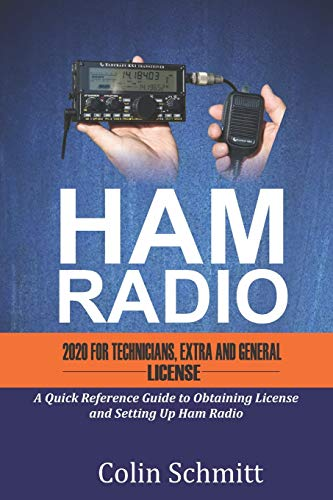 HAM RADIO 2020 For Technicians, Extras and General License: A Quick Reference to...