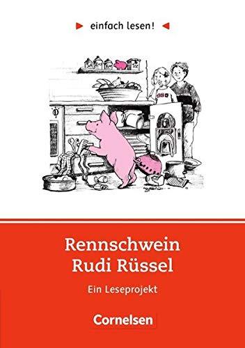 einfach lesen! - Leseförderung: Für Lesefortgeschrittene: Niveau 1 - Rennschwein Rudi Rüssel: Ein Leseprojekt nach Uwe Timm. Arbeitsbuch mit Lösungen ... / Leseförderung: Für Lesefortgeschrittene)