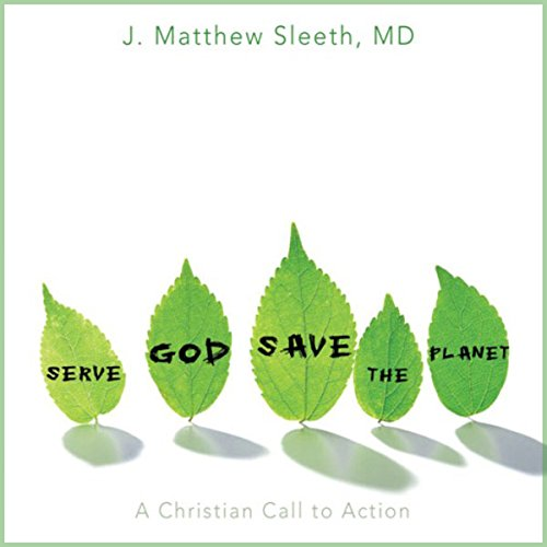 Serve God, Save the Planet cover art