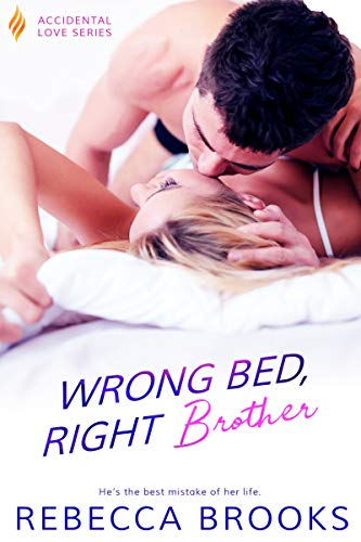 Wrong Bed, Right Brother by Rebecca Brooks