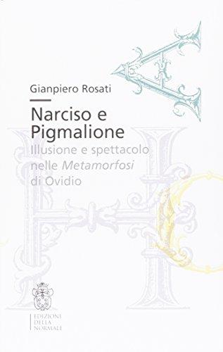 Narciso e Pigmalione. Illusione e spettacolo nelle Metamorfosi di Ovidio