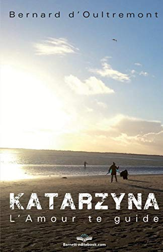 Katarzyna: L'Amour te guide