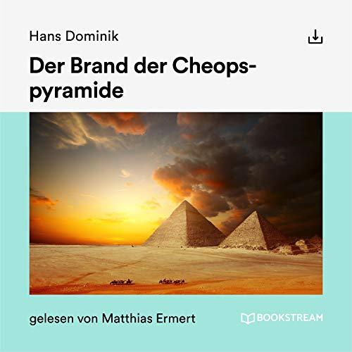 Der Brand der Cheopspyramide Titelbild