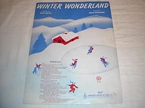 WINTER WONDERLAND DICK SMITH 1934 SHEET MUSIC SHEET MUSIC 232