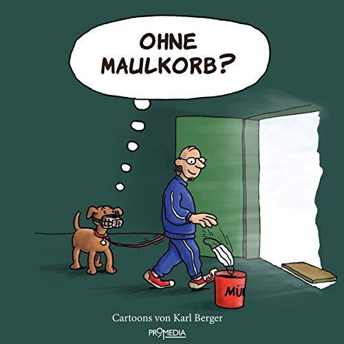 Ohne Maulkorb?: Cartoons zum Zeitgeschehen