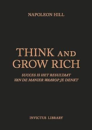 Think and Grow Rich: succes is het resultaat van de manier waarop je denkt