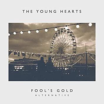 Fool's Gold (Alternative)