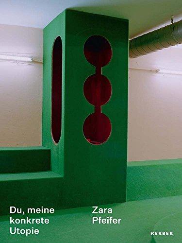 Zara Pfeifer: Du, meine konkrete Utopie
