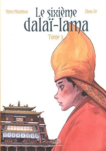 Le sixième Dalaï Lama, Tome 3