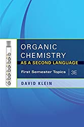 Organic Chemistry As a Second Language, 3e: First Semester Topics: David Klein